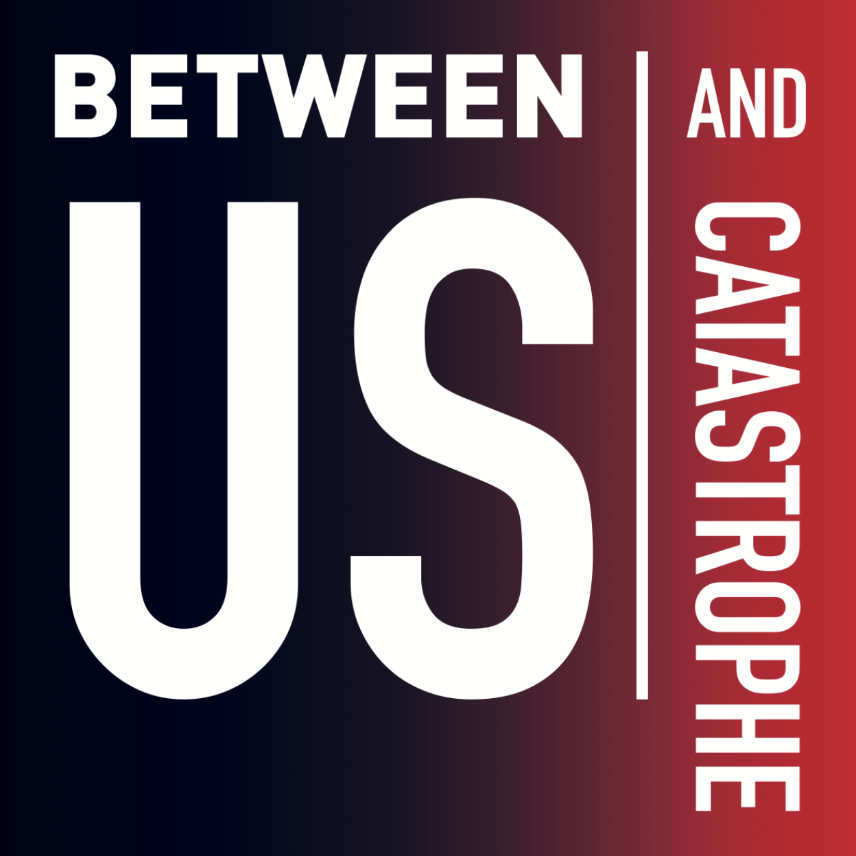 Between Us and Catastrophe exhibit logo