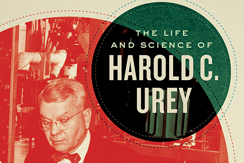 Book cover: The Life and Science of Harold C. Urey