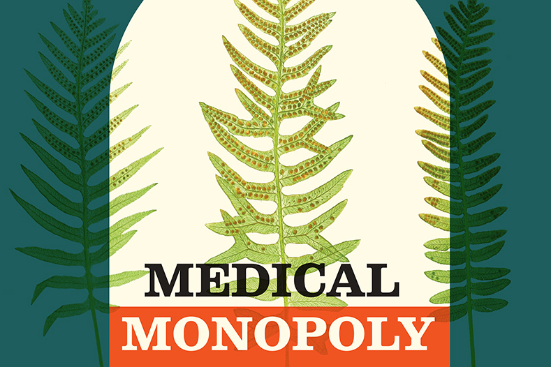 Book cover: Medical Monopoly
