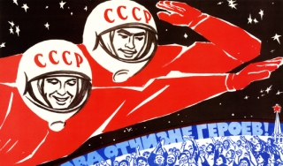 "A Soviet propaganda poster translates as ""Soviet man, be proud. You opened the road to the stars from Earth!"" (russiatrek.org)"
