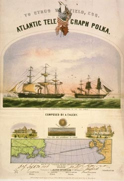 Cover of Atlantic Telegraph Polka shows the Niagara and Agamemnon laying the 1858 Atlantic cable