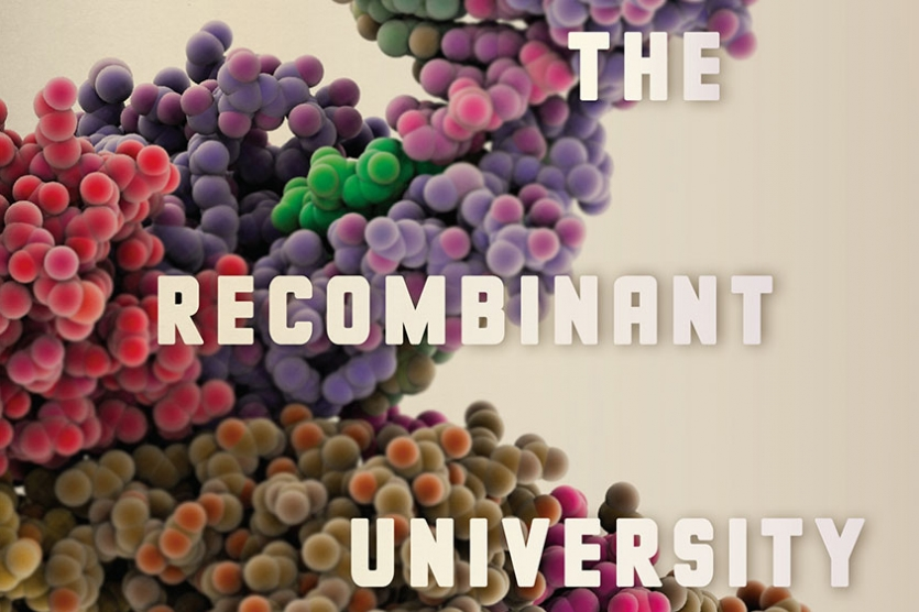 Book cover: The Recombinant University